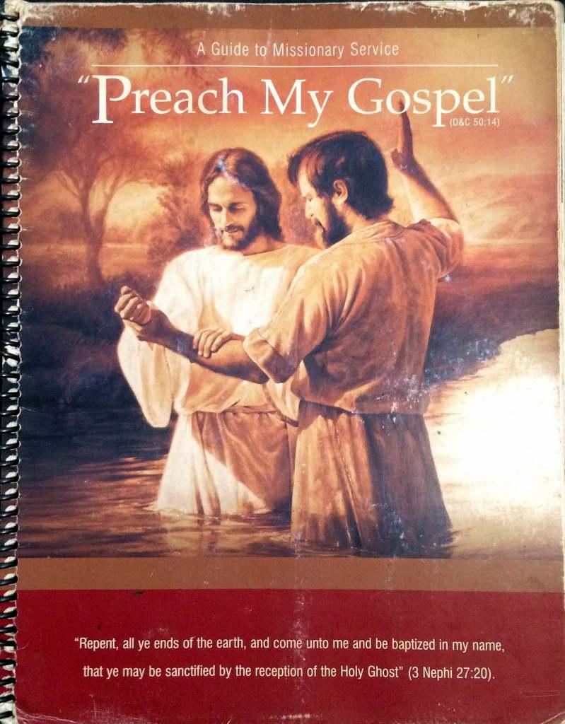 Preach my Gospel